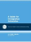 A Guide for Immigration Advocates - ILRC
