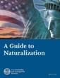 A Guide to Naturalization - USCIS