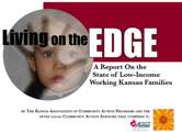 Living on the Edge: A Report on the State of Low-Income Working Families in Kansas 2004