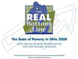 The Real Bottom Line: The State of Poverty in Ohio 2008, New Obstacles and Opportunities for Low Income Ohioans