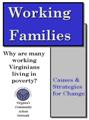 Working Families Report: Why Are Many Working Virginians Living in Poverty? Causes and Strategies for Change 2000
