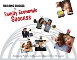 Building Bridges to Family Economic Success: Addressing Poverty and Economic Opportunity in Wisconsin, 2009