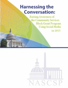 Harnessing the Conversation: Raising Awareness of the Community Services Block Grant Program Using Social Media in 2015